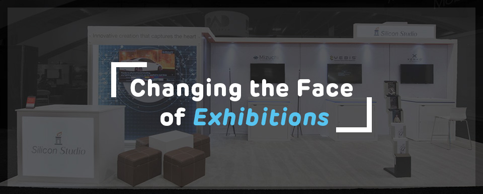 Changing the Face of Exhibitions